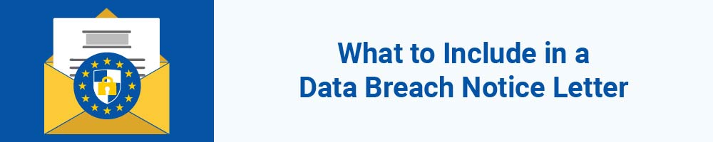 What to Include in a Data Breach Notice Letter