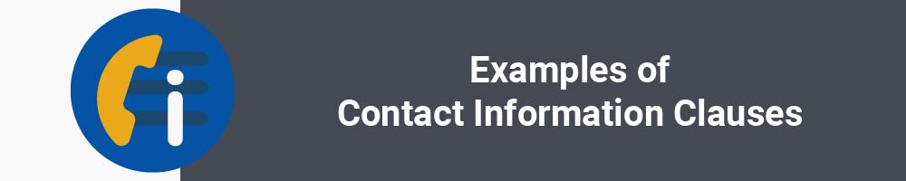 Examples of Contact Information Clauses