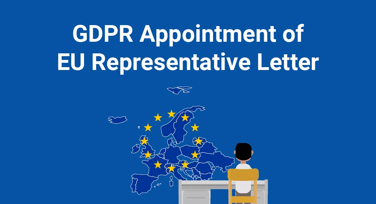 GDPR Appointment of EU Representative Letter