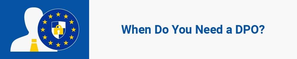 When Do You Need a DPO?