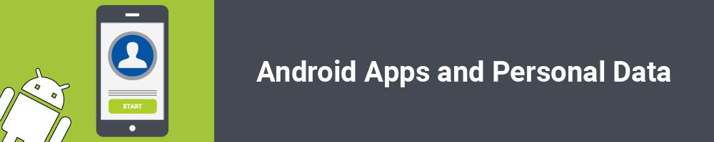 Android Apps and Personal Data