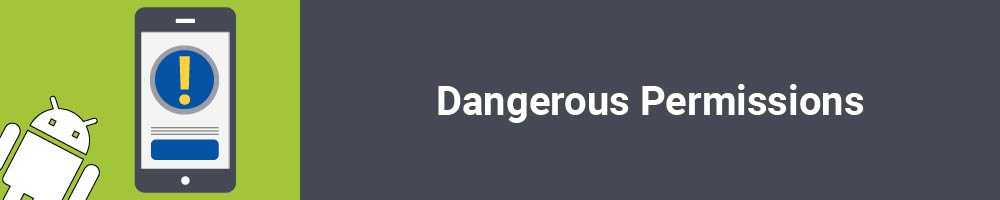 Dangerous Permissions