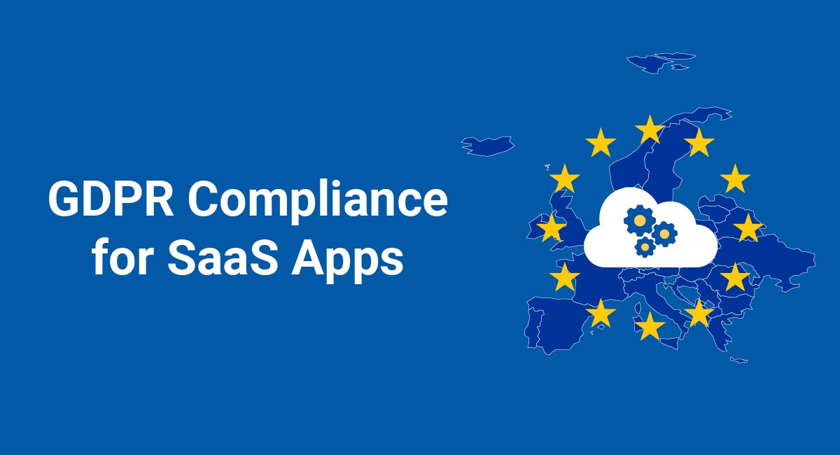 Image for: GDPR Compliance for SaaS Apps