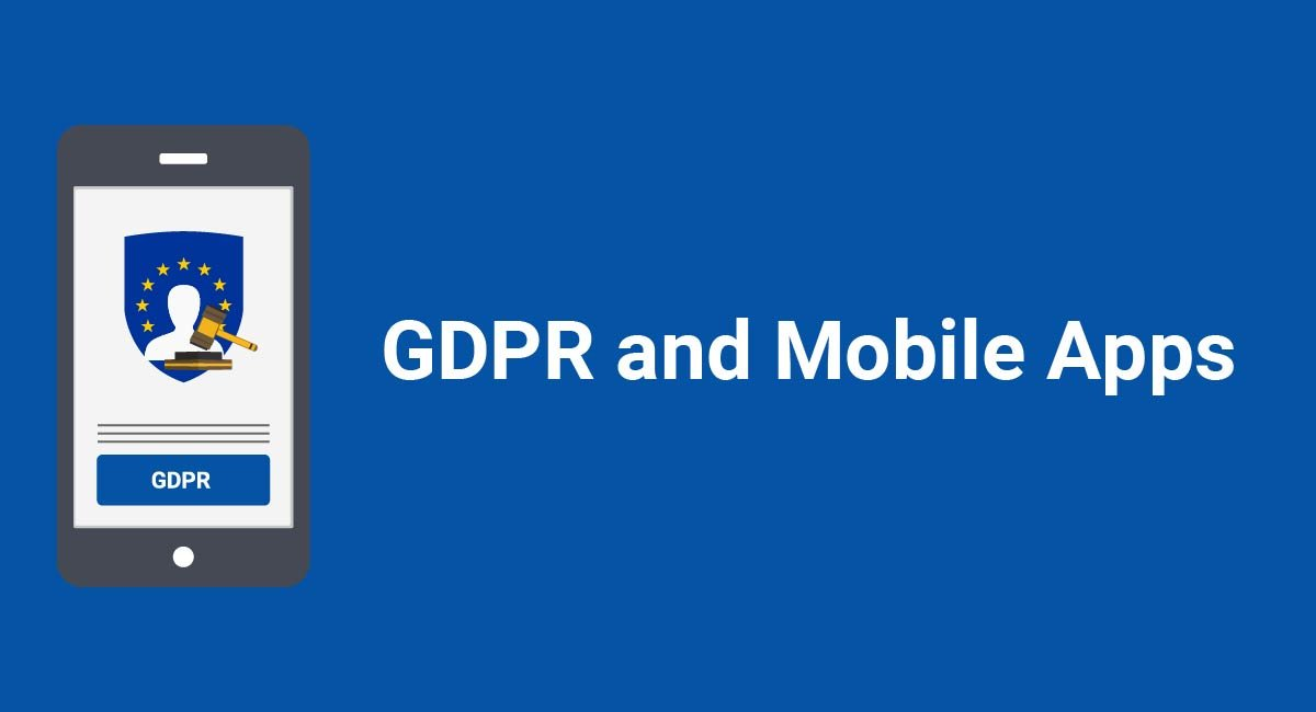 GDPR and Mobile Apps