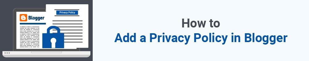 How to Add a Privacy Policy in Blogger