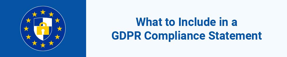 What to Include in a GDPR Compliance Statement
