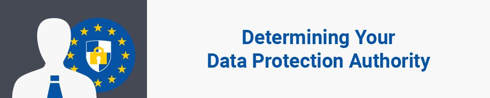 Determining Your Data Protection Authority