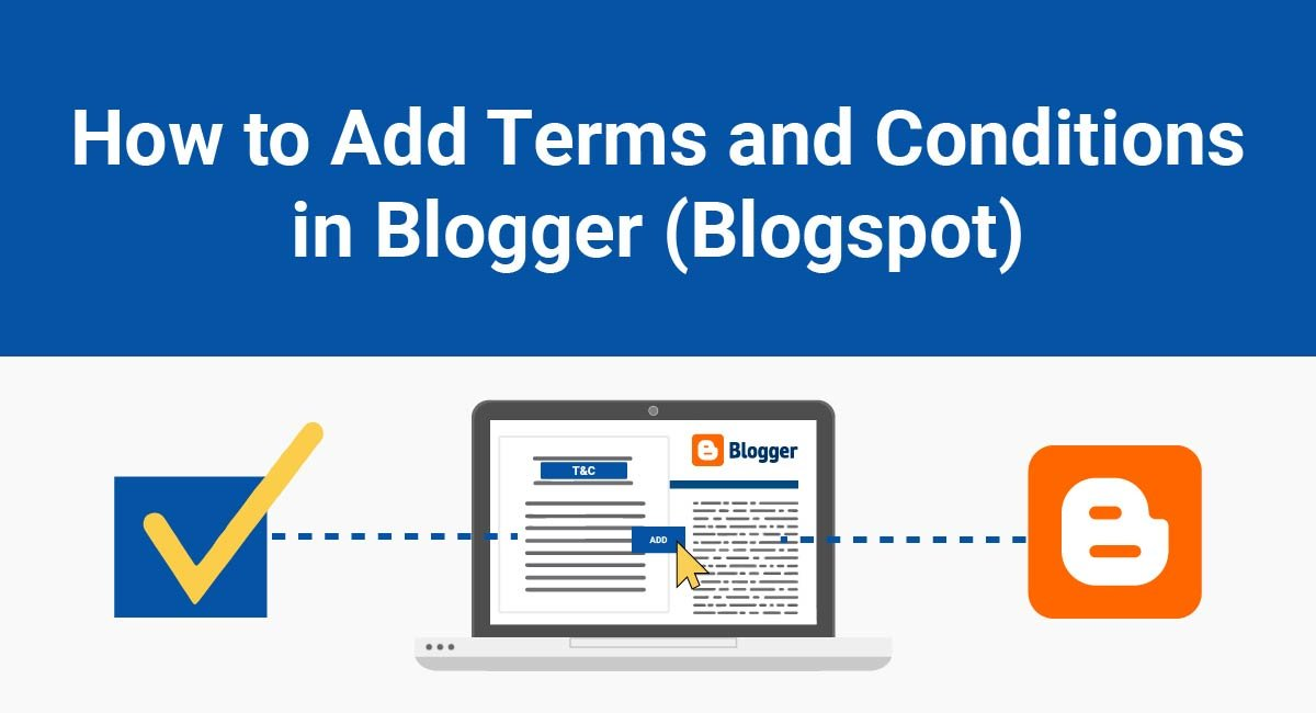 How to Add Terms and Conditions in Blogger (Blogspot)