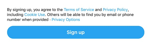 Twitter sign-up form: Agree to Terms of Service Privacy Policy and Cookies with links to agreements