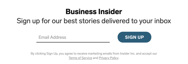 Business Insider email sign-up form: You agree to marketing emails, Terms of Service and Privacy Policy