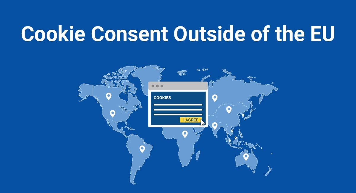 Cookie Consent Outside of the EU