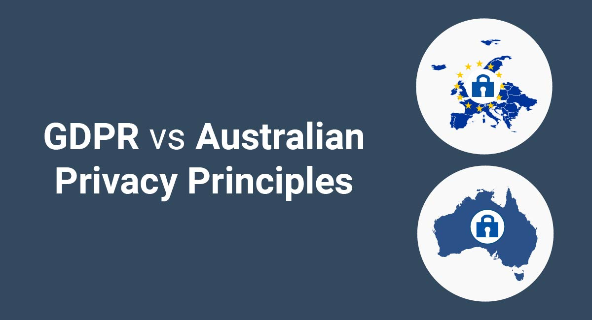 Image for: GDPR vs Australian Privacy Principles