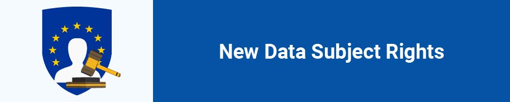 New Data Subject Rights