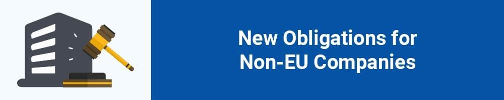 New Obligations for Non-EU Companies