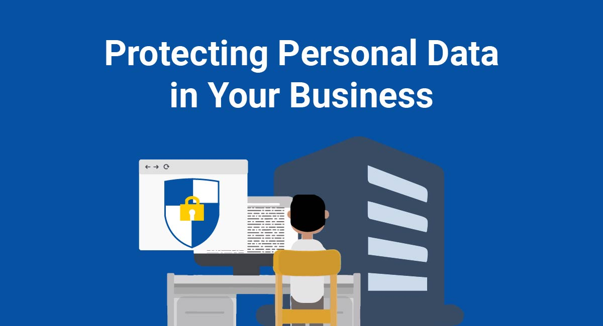 Image for: Protecting Personal Data in Your Business