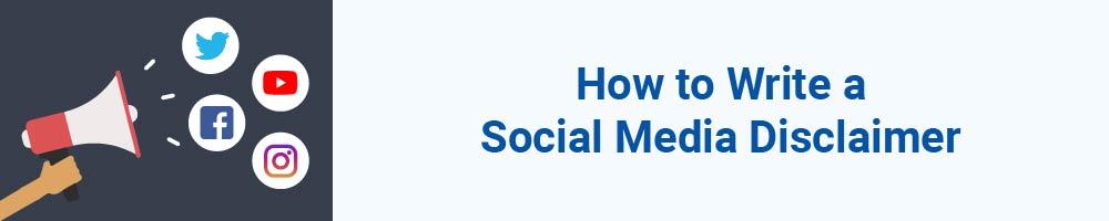 How to Write a Social Media Disclaimer