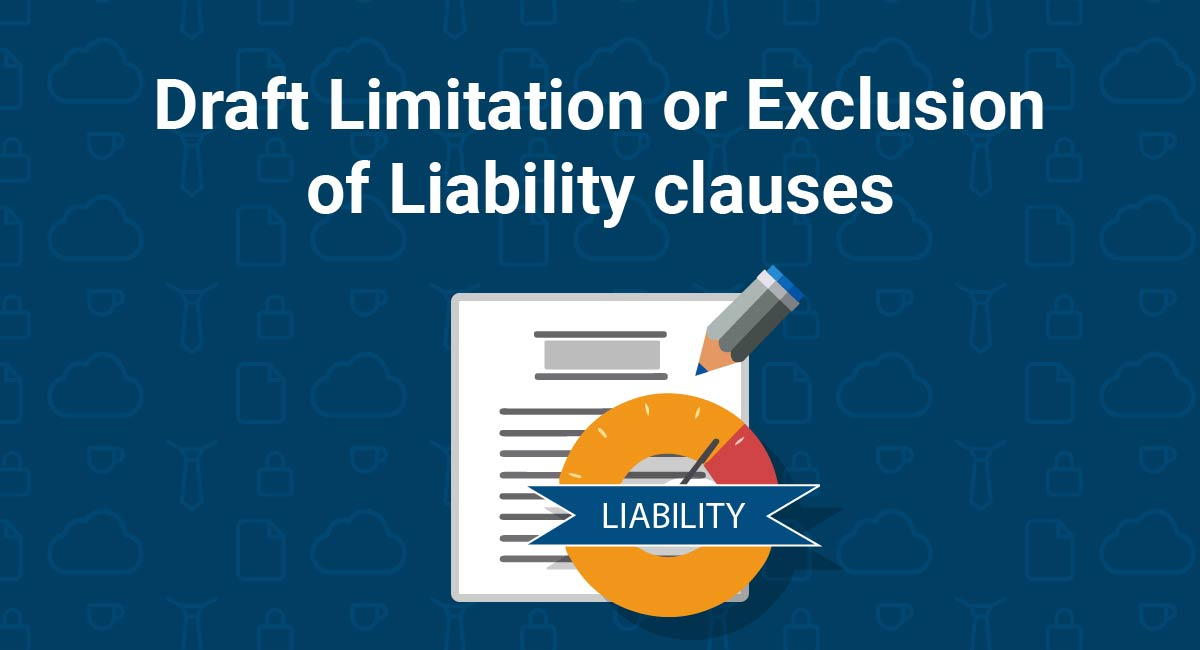 Draft Limitation or Exclusion of Liability Clauses