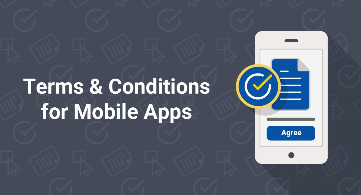 Terms and Conditions for Mobile Apps