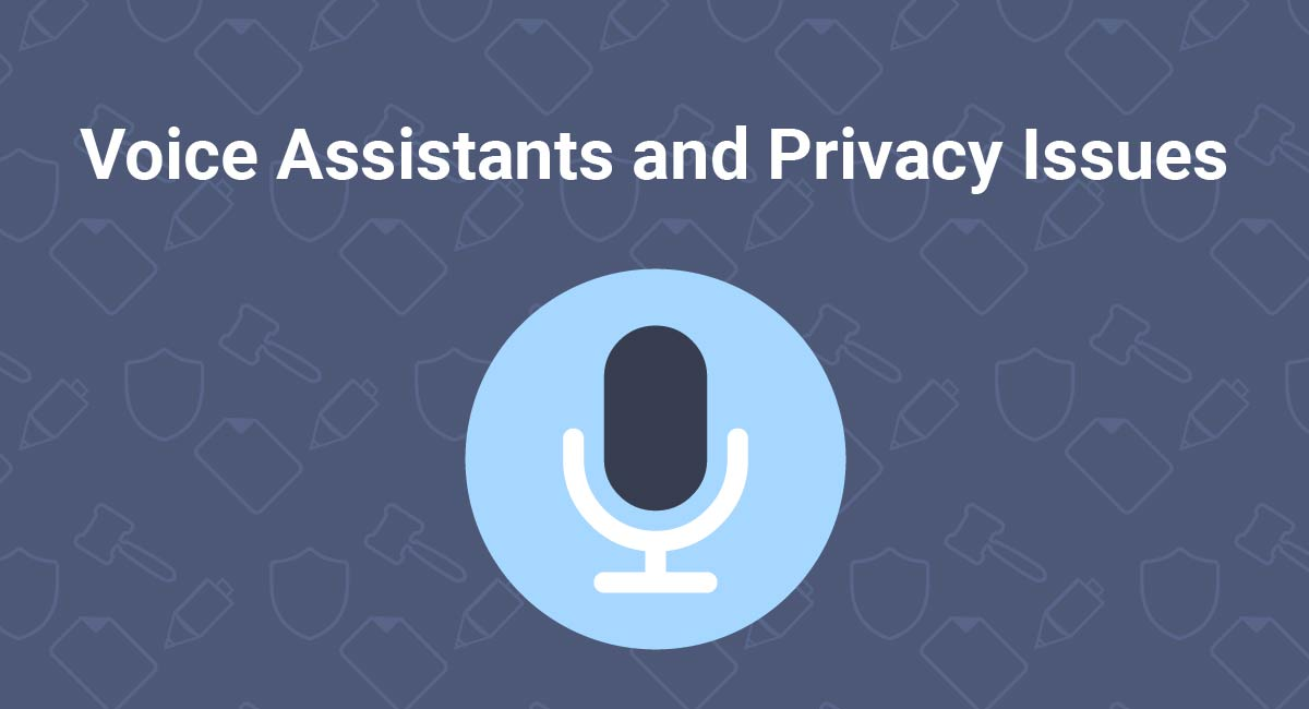Voice Assistants and Privacy Issues