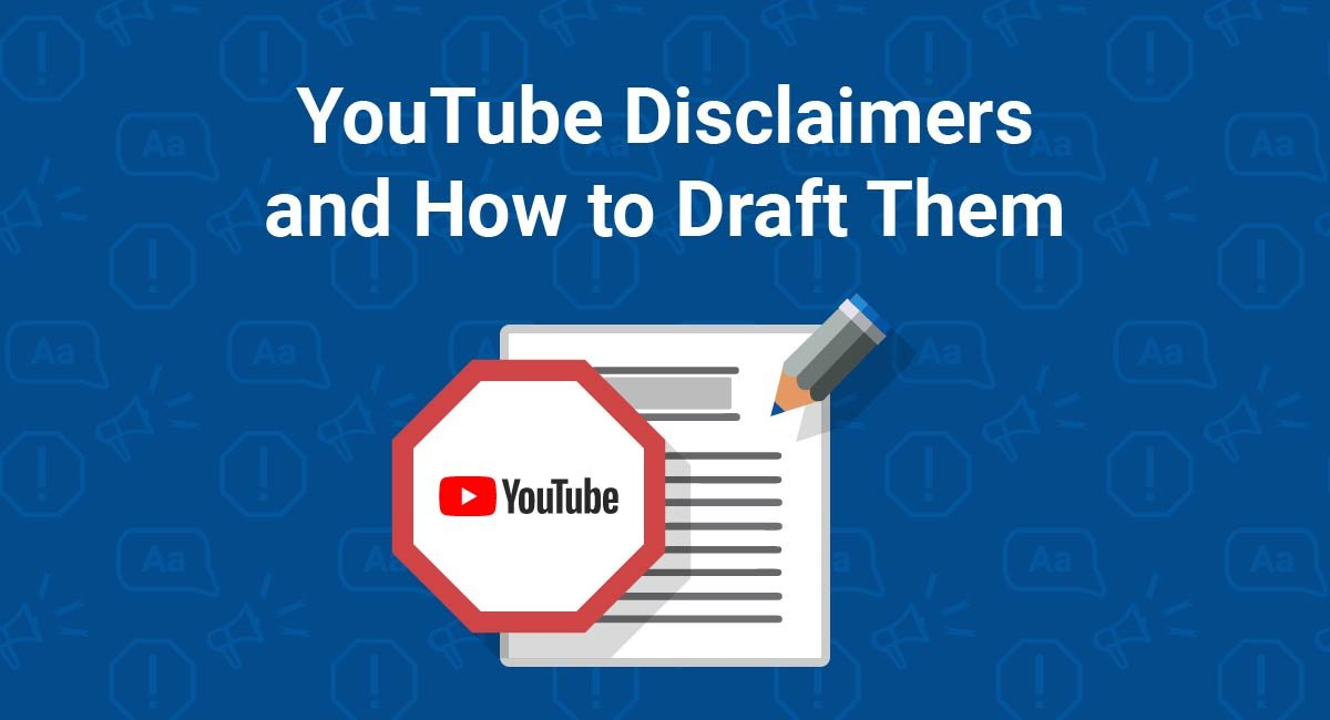 YouTube Disclaimers and How to Draft Them
