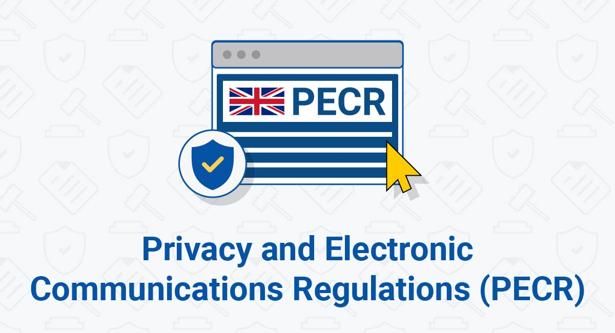 Privacy and Electronic Communications Regulations (PECR)