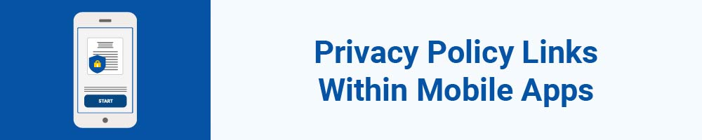 Privacy Policy Links Within Mobile Apps