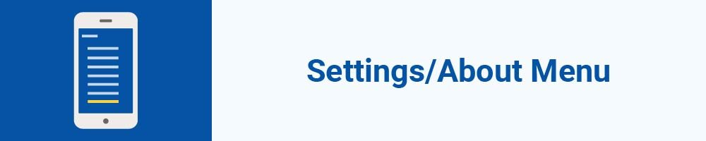 Settings or About Menu