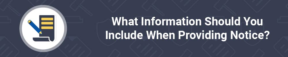 What Information Should You Include When Providing Notice?
