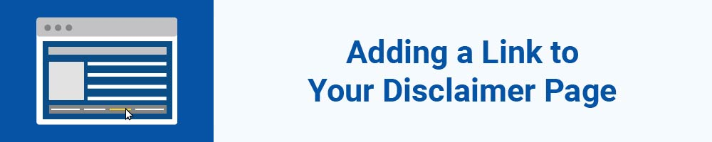 Adding a Link to Your Disclaimer Page