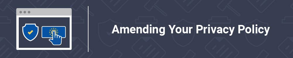 Amending Your Privacy Policy