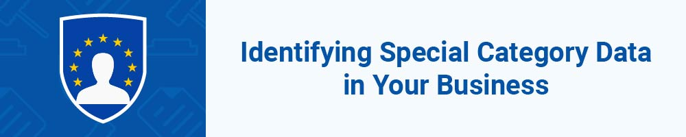 Identifying Special Category Data in Your Business