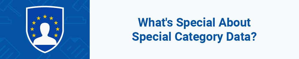 What's Special About Special Category Data?