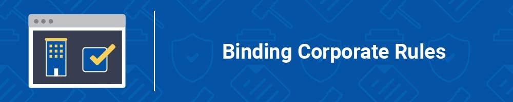 Binding Corporate Rules