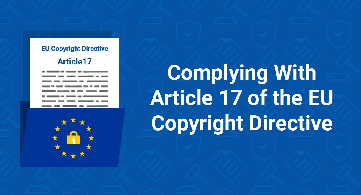 Complying With Article 17 of the EU Copyright Directive