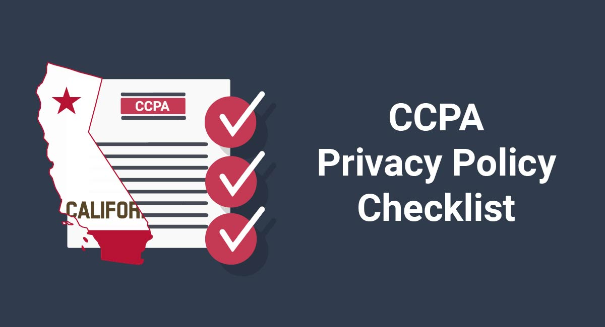 Image for: CCPA Privacy Policy Checklist