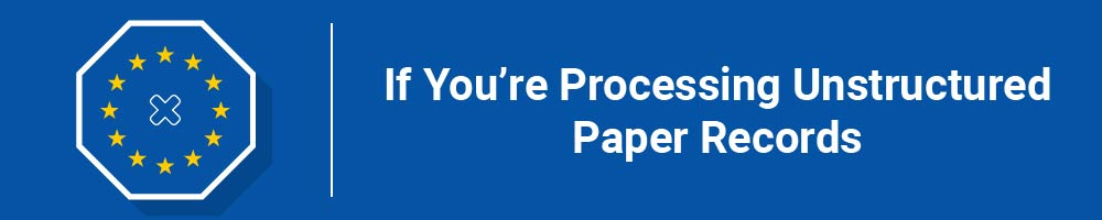 If You're Processing Unstructured Paper Records