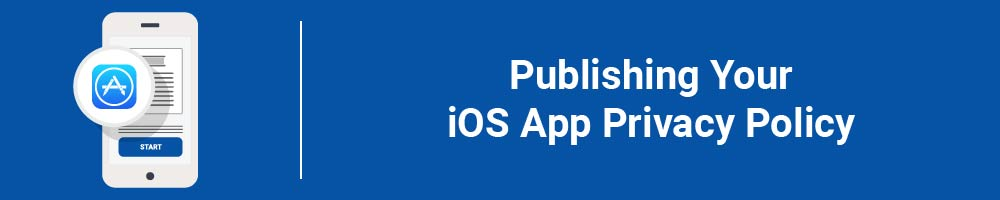 Publishing Your iOS App Privacy Policy