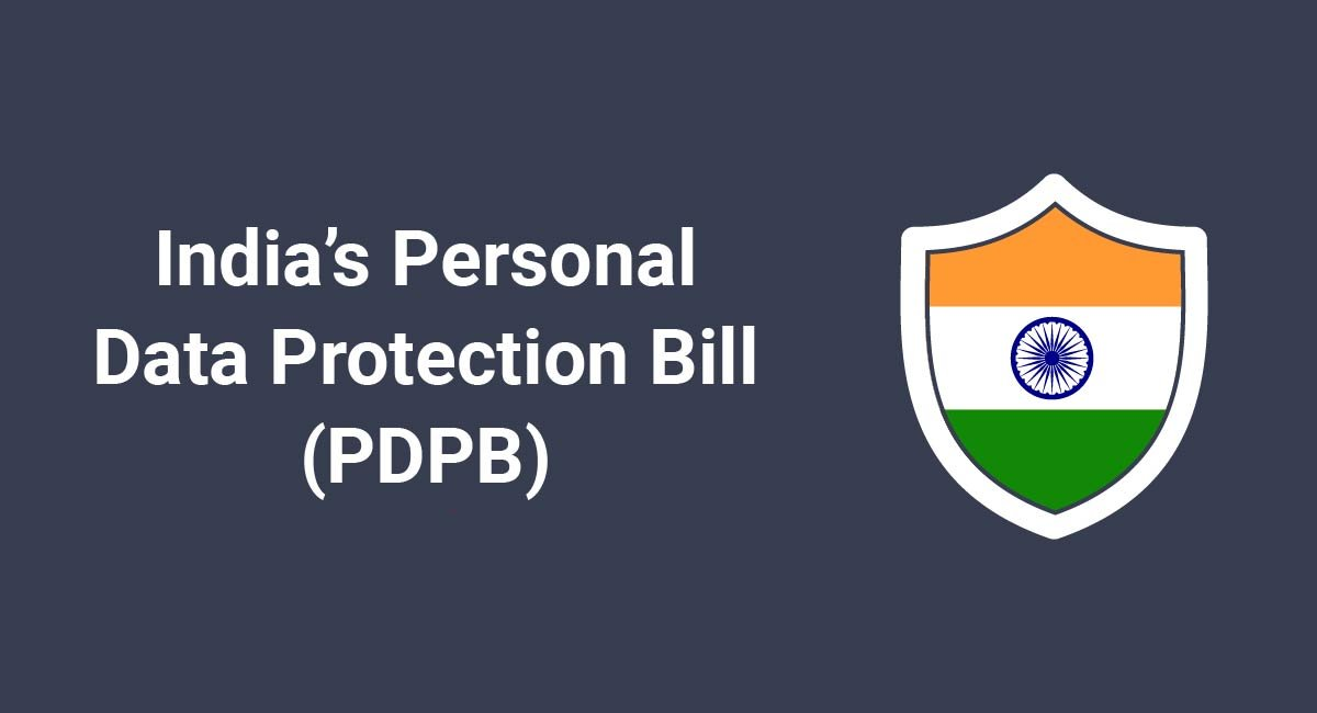 India's Personal Data Protection Bill (PDPB)