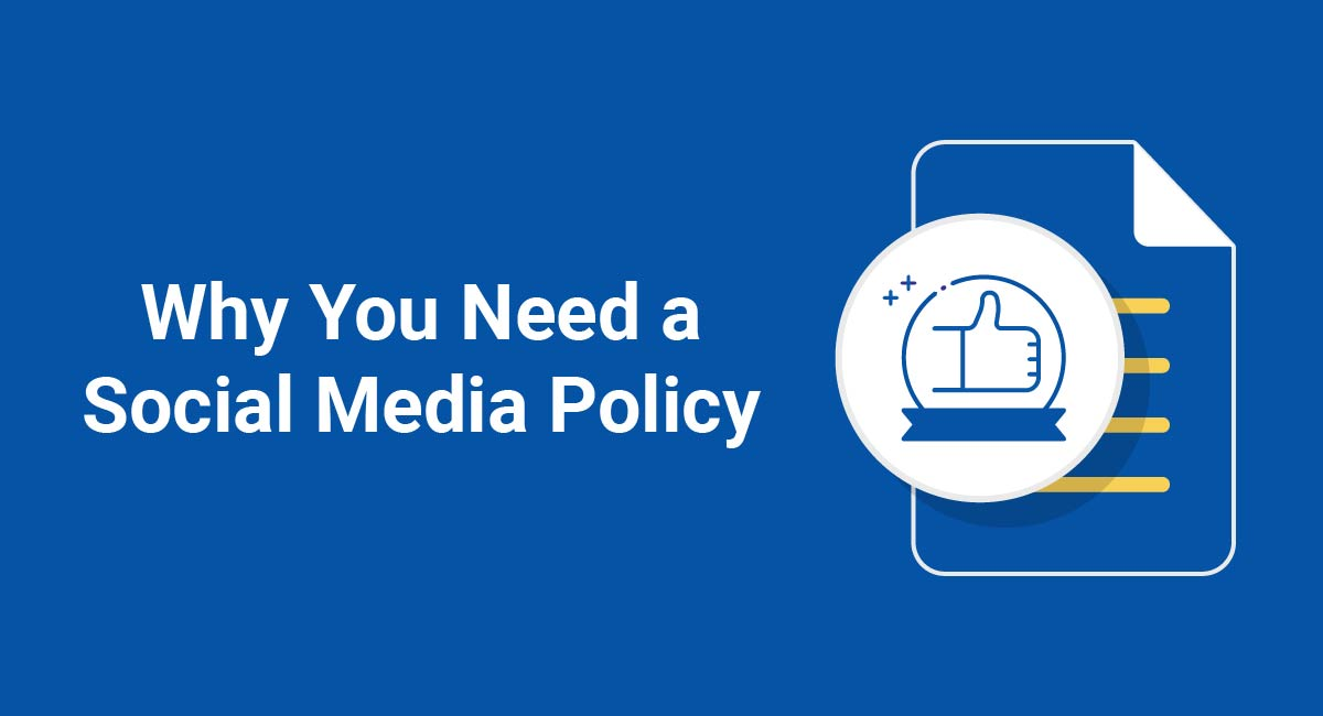 Image for: Why You Need a Social Media Policy