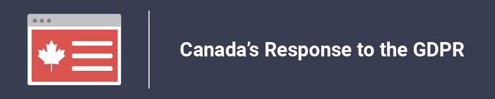 Canada's Response to the GDPR