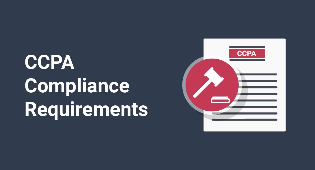 CCPA Compliance Requirements