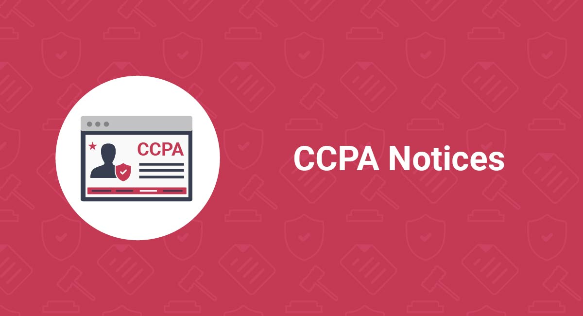 Image for: CCPA Notices