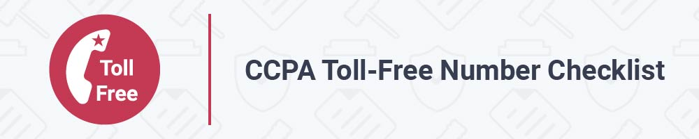 CCPA Toll-Free Number Checklist