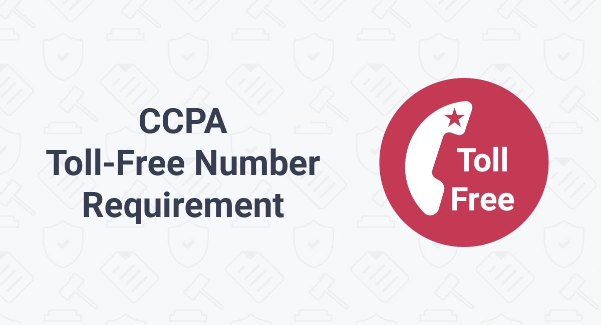 CCPA Toll-Free Number Requirement