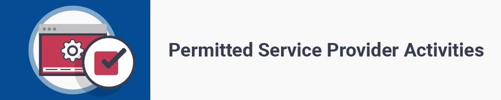 Permitted Service Provider Activities