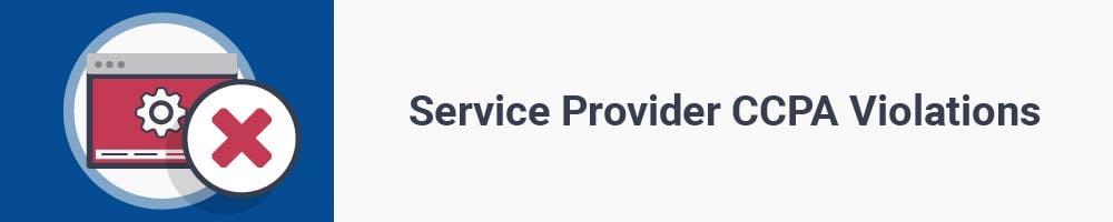 Service Provider CCPA Violations