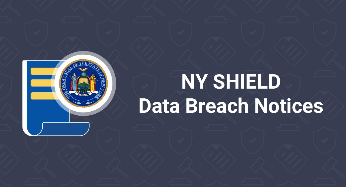 Image for: NY SHIELD Data Breach Notices