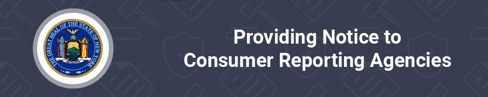 Providing Notice to Consumer Reporting Agencies