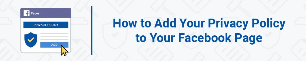 How to Add Your Privacy Policy to Your Facebook Page