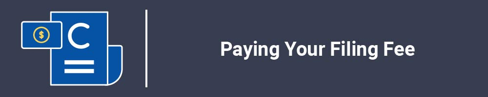 Paying Your Filing Fee